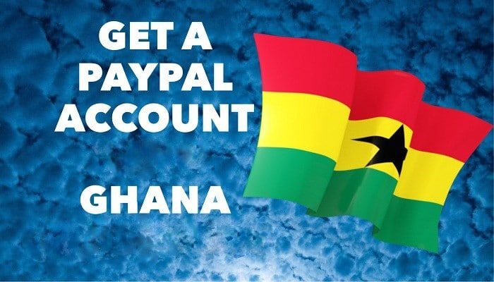 Create Verified Paypal in Ghana