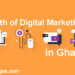 The Growth Of Digital Marketing In Ghana