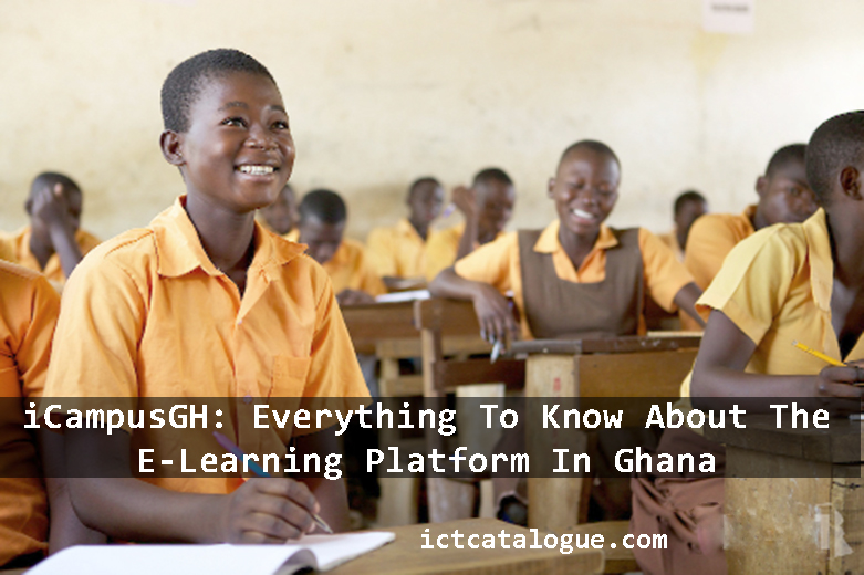 iCampusGH: Everything To Know About The E-Learning Platform In Ghana