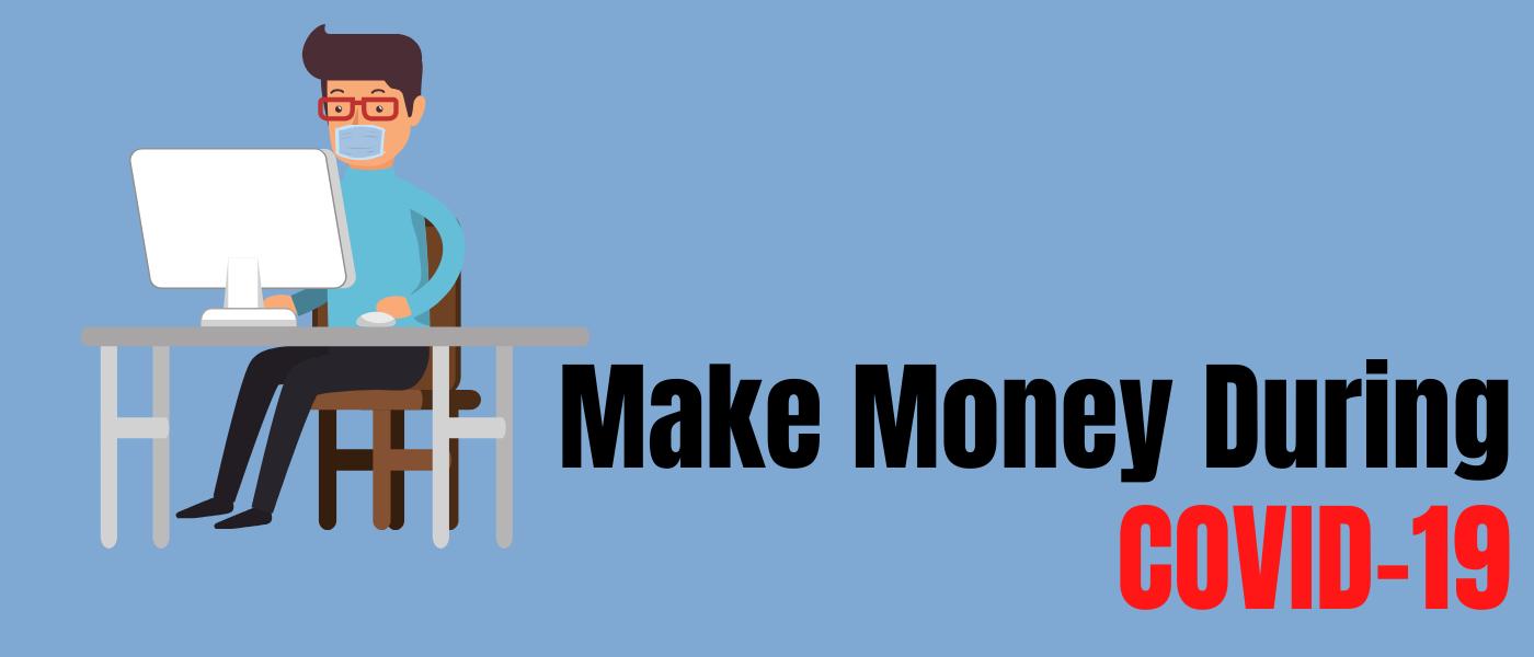 5 Ways To Make Money Online During Coronavirus Pandemic In Ghana