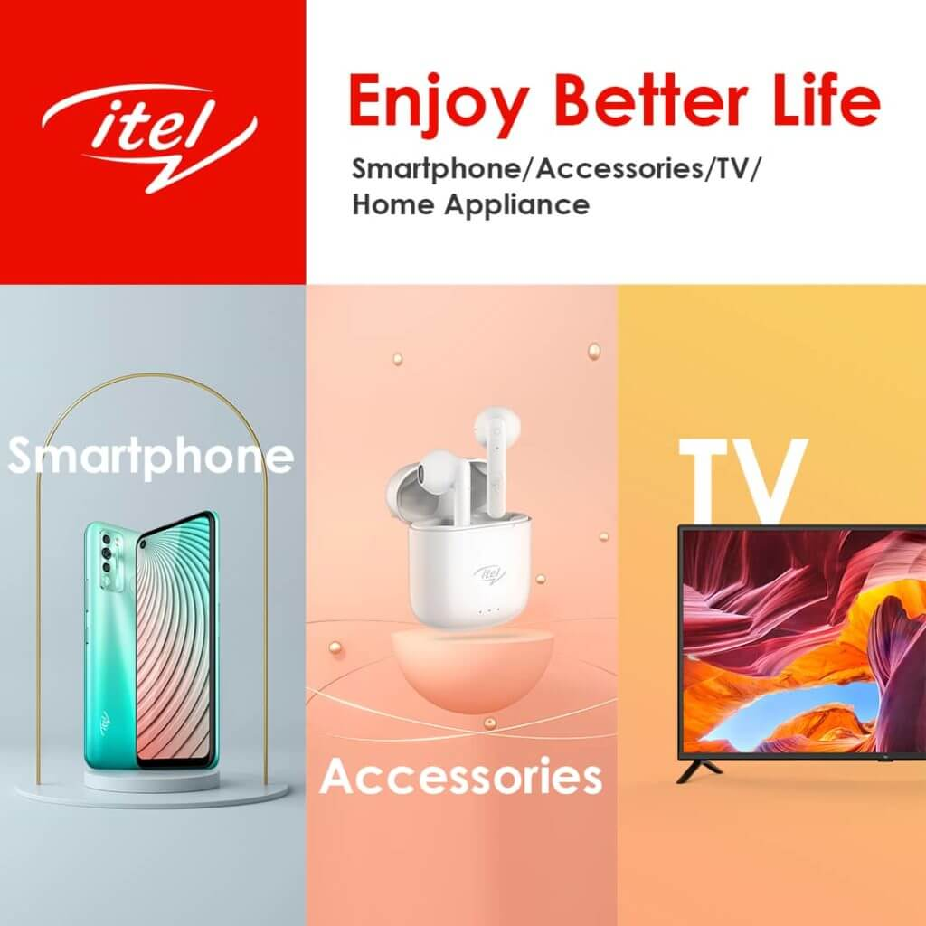 "itel Announces Their New Brand Direction And Slogan ""Enjoy Better Life"""